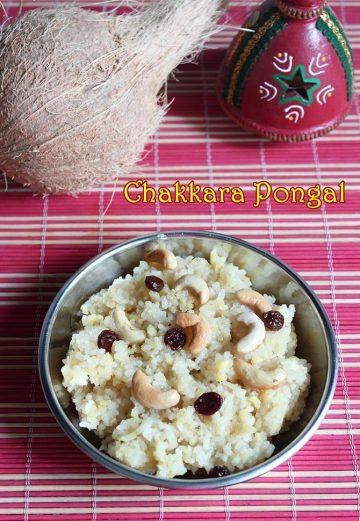 chakkara pongal recipe sakkarai pongal