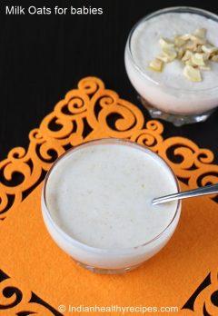 milk oats porridge for babies   oats recipes for babies & toddlers