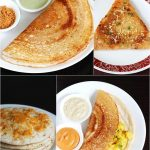 Dosa recipes | 15 Dosai or dosa varieties | South Indian dosa recipes