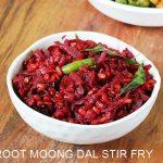 Beetroot fry recipe | Moong dal beetroot stir fry recipe