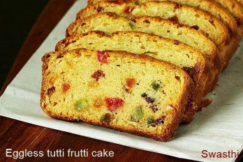 Eggless tutti frutti cake   How to make tutti frutti cake without eggs
